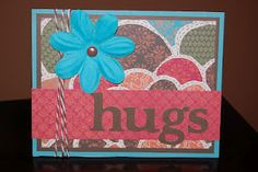 Close To My Heart Card: Hugs