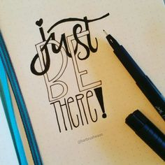 Just.be.there | handlettering by @Barbrusheson for the dutchletteringchallenge