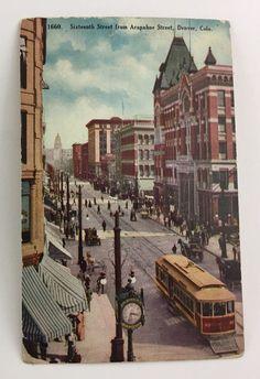 SIXTEENTH STREET FROM ARAPAHOE STREET, DENVER, CO Postcard  | eBay