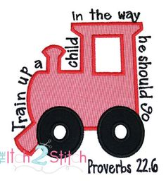 Train Up A Child Proverbs 22 embroidery applique design in 4x4, 5x7 and 6x10  $4