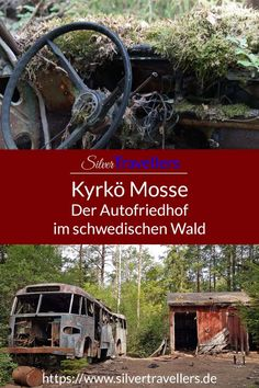 Lost Places: Der Autofriedhof Kyrkö Mosse in Smaland, Schweden Travel Around The World, Around The Worlds, Reisen In Europa, Abandoned Places, Cemetery, Road Trip, Earth, Nature, Teenager