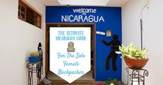 The Solo Female Backpacker's Guide to 7 Weeks in Nicaragua
