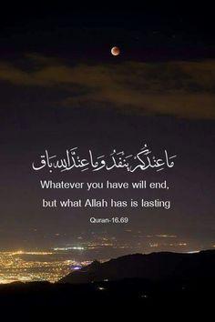 ما عندكم ينفد وما عند الله باق Whatever you have will end, but what Allah has is lasting #qura'n