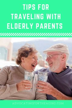 Advocating for the aging, elderly parents, aging, travel, medical travel, wheelchair travel, airport, airplane, senior, vacation