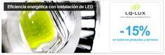 Eficiencia energética e iluminación LED con LQ-LUX descuento 15%