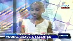 """A little 9 year old sister interviewed about her experience surviving the Westgate Mall Shooting in Kenya. She sings at the end """"The Miracle of Life""""."""