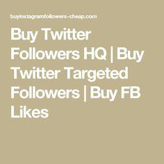 Buy Instagram Followers Cheap, Twitter Followers, Real One, Facebook Likes