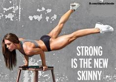 Strong is the new skinny...