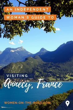 The Best Things to Do in Annecy, France's Prettiest Town. Solo Female Travel Tips. Solo Travel Tips, Europe Travel Tips, Travel Advice, Travel Guides, China Travel Guide, Annecy France, Colombia Travel, Work Travel, Travel City