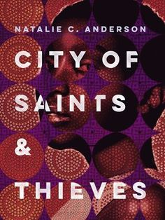 City of Saints & Thieves, by Natalie Anderson