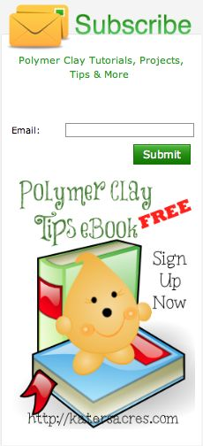 Great tips, free tutorials, & inspirational ideas weekly in your eMail.  AND a FREE polymer clay eBook with your subscription.