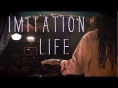 Imitation Life - LIFE The Griot