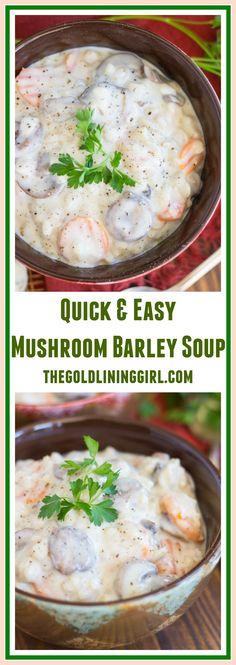 quick easy mushroom barley soup mushroom barley soup vegetable meals ...