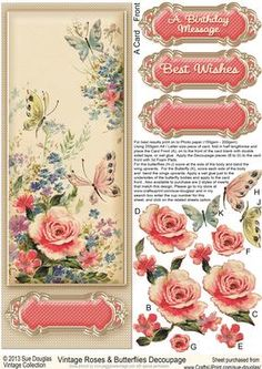 Vintage Roses and Butterflies Large DL Decoupage on Craftsuprint designed by Sue Douglas - This Large DL Decoupage sheet is from my Vintage Collection of designs. The design features a Vintage image of Pink Roses and Butterflies on a Cream padded background and will fit a Large DL Card Blank (A4/Letter size Folded in half lengthwise). This design is just perfect, for any Female occasion and various sentiments are included, please see the list above for detail. There are also 2 choices of ...