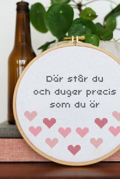 One of our most appreciated pieces of this summer. Cross Stitch Embroidery, Cross Stitch Patterns, Inspirational Text, Textiles, Summer 3, Mindset Quotes, Gift Quotes, Embroidery For Beginners, Self Love Quotes