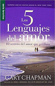 los 5 lenguajes del amor gary chapman