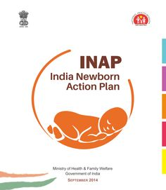 The Government of India has launched the India Newborn Action Plan - an important step to saving more lives around the time of birth.  http://www.healthynewbornnetwork.org/resource/india-newborn-action-plan