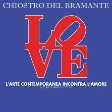L'arte incontra l'amore, dal 29 settembre al 19 febbraio al Chiostro del Bramante di Roma! Acquista ora il tuo biglietto su TicketOne.it!