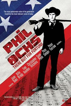 Great documentary about the folksinger Phil Ochs