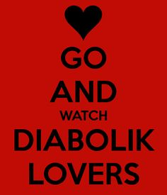 Diabolik Lovers Wallpaper | GO AND WATCH DIABOLIK LOVERS - KEEP CALM AND CARRY ON Image Generator
