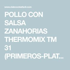 POLLO CON SALSA ZANAHORIAS THERMOMIX TM 31 (PRIMEROS-PLATOS)