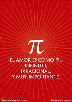 El amor es como pi. #amor
