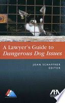 Texas State Law Library catalog › Details for: A lawyer's guide to dangerous dog…