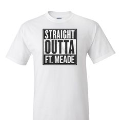 A personal favorite from my Etsy shop https://www.etsy.com/listing/250643805/straight-outta-ft-meade-t-shirt