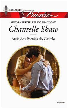 Chantelle Shaw - Atrás dos Portões do Castelo