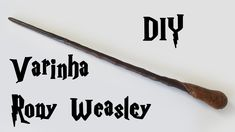 DIY: Como Fazer a Varinha Ron Weasley (Harry Potter Wands Tutorial)