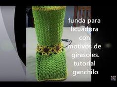 PARTE 1 DE 3: FUNDA PARA LICUADORA CON MOTIVOS DE GIRASOLES A GANCHILLO. - YouTube
