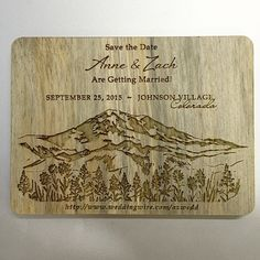 Wedding Save the Date engraved on Recycled Blue Pine Wedding Save The Dates, Save The Date Cards, Getting Married, Special Events, Pine, Recycling, Invitations, Mountains, Wood