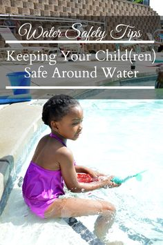 Water Safety Tips That Every Parent Should Know | Pharr  Away  It's important for parents to be vigilant when it comes to water safety and help their children to not only love the water but to respect it as well.