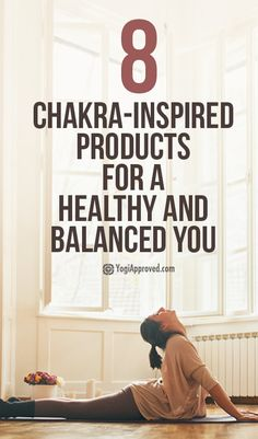 8 Chakra-Inspired Products for a Healthy and Balanced You