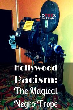 Hollywood Racism: Th