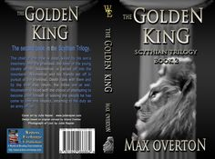 Scythian Trilogy Book 2: The Golden King by Max Overton (Historical: Other)