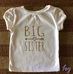 Big Sister Shirt or Onesie with Gold lettering by AddisonandIvy