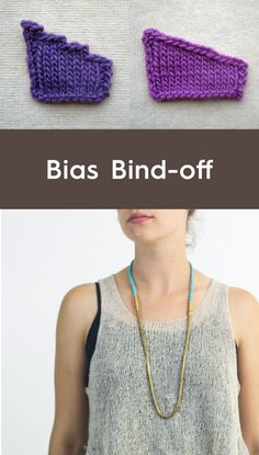 This simple trick will greatly improve the finished look of your knitted projects. Use bias bind-off whenever you have bind-offs over multiple rows.