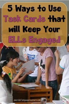 Do you have sets of task cards but are unsure how to use them with your ELLs? Read to learn how to use task cards to keep ESL students engaged in learning. #aworldoflanguagelearners #taskcards #esl Writing Classes, Teaching Writing, Teaching Ideas, Teaching English, Learn English, Teaching Resources, Engage In Learning, Esl Lesson Plans, Whole Brain Teaching