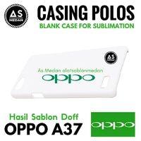 Casing Handphone Polos Oppo A37 Casing Sublime 3D Doff
