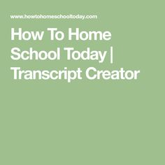 How To Home School Today | Transcript Creator High School Years, School Today, Homeschool Transcripts, Homeschool High School, Homeschooling, The Creator, How To Plan, Elephant, Middle