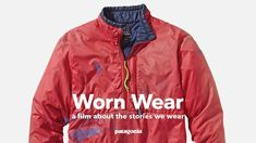 check out Patagonia's Worn Wear film - they are the real deal