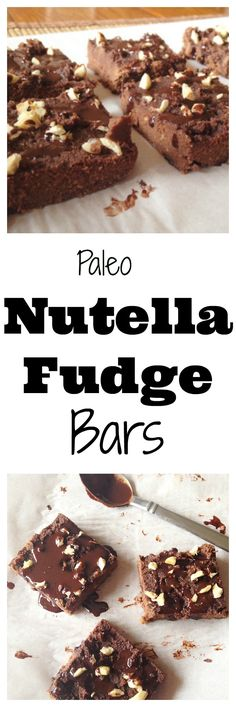 #healthy Paleo Nutella Fudge Bars are the perfect treat to satisfy your chocolate cravings! #glutenfree #paleo