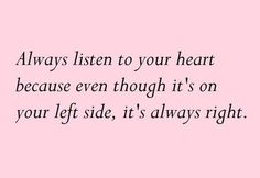 Listen to your ♥!