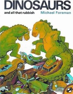 D is for Dinosaur - Dinosaurs And All That Rubbish (Puffin Books): Michael Foreman Dinosaur Play, Dinosaur Stuffed Animal, Book Of Changes, Political Books, Rhyme And Reason, Children's Picture Books, Reading Online, Childrens Books, Illustrators