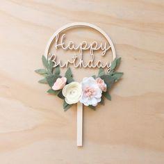 'Happy Birthday' Flower wreath cake topper – Kirei handmade Cake 'Happy Birthday' Flower wreath cake topper - choose your colour **PRE-ORDER Happy Birthday Best Friend, Happy Birthday Flower, Happy Birthday Cake Topper, Flower Cake Toppers, Diy Cake Topper, Wooden Cake Toppers, Flower Cakes, Cupcake Toppers, Felt Flowers