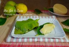 Un antipasto, semplice e veloce tipico della costiera amalfinata preparato con un solo ingrediente: la provola in foglie di limone dal profumo veramente spettacolare
