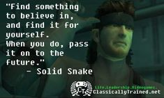 7 Best Metal Gear Solid Quotes Images Metal Gear Solid