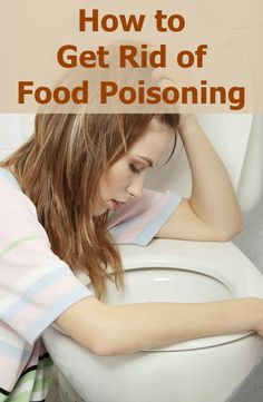 The symptoms of food poisoning usually disappear on their own after few days, but in the meantime there are actions you can take to speed up your recovery and make yourself more comfortable. How to Get Rid of #FoodPoisoning - Selfcarers