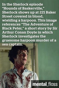 There are lots of Arthur Conan Doyle Easter Eggs sprinkled throughout Sherlock.